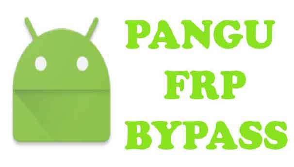 Pangu FRP Bypass Tool Download